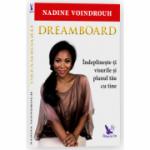Dreamboard - Indeplineste-ti visurile si planul tau cu tine