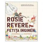 Rosie Revere, fetita inginer