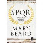 SPQR. O istorie a Romei antice