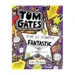 Tom Gates este pur și simplu fantastic (la unele lucruri) - vol. 5
