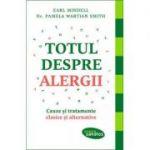 Totul despre alergii - Cauze si tratamente clasice si alternative