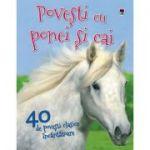Povesti cu ponei si cai - 40 de povesti clasice incantatoare