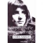 Imperativele adolescentei (Chris Simion)