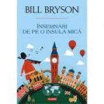Insemnari de pe o insula mica (Bill Bryson)