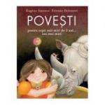 Povesti pentru copii mai mici de 3 ani... sau mai mari