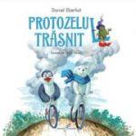 Protozelul trasnit - Daniel Eberhat