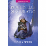 Puiul de lup singuratic - Holly Webb