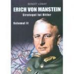 Erich von Manstein, strategul lui Hitler (Vol. 2)