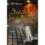 Intalniri in cosmos (Ella Mocanu)
