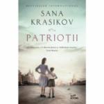 Patriotii - Sana Krasikov