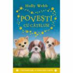 Povesti cu catelusi. 3 intamplari, o singura carte - Holly Webb