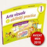 Arte vizuale si abilitati practice. Caietul micului artist. Clasa I - Nicoleta Ciobanu