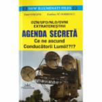Agenda Secreta. Ce ne ascund Conducatorii Lumii!?!? (OZN, UFO, NLO, OVNI EXTRATERESTRII) - Emil Strainu