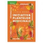 Initiativa plantelor medicinale (Lidia Bora)