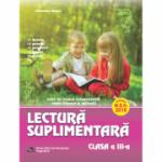 Lectura suplimentara pentru clasa a III-a. Caiet de munca independenta - Texte literare si aplicatii (Aprobat M. E. N. 2018)
