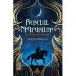 Rebelul nisipurilor, vol. 1 - Alwyn Hamilton