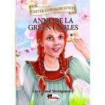 Anne de la Green Gables, vol. 1 - Lucy Maud Montgomery