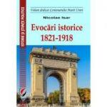 Evocari istorice. 1821-1918