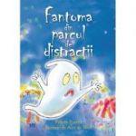 Fantoma din parcul de distractii - Felicity Everett
