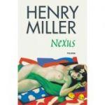 Nexus - Henry Miller (editia 2018)