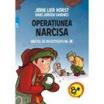 Operatiunea Narcisa - Biroul de investigatii nr. 2