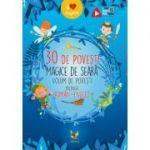 30 de povesti magice de seara - Volum de povesti bilingv roman-englez