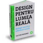 Design pentru lumea reala - Ecologie umana si schimbare sociala
