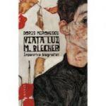 Viata lui M. Blecher - Impotriva biografiei
