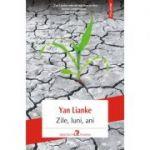 Zile, luni, ani - Yan Lianke