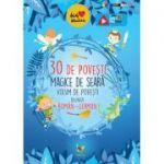 30 de povesti magice de seara - Volum de povesti bilingv roman-german
