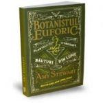 Botanistul euforic - Plantele din care se fac cele mai grozave bauturi din lume