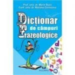 Dictionar de campuri Frazeologice (Marin Buca)