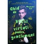 Ghid de vicii si virtuti pentru gentlemeni