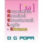 Gramatica romana structurata logic - Sintaxa (O. G. Popa)