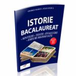 Bacalaureat Istorie (Avizat MEN 2018) - Sinteze. Teste. Evaluari. Eseuri rezolvate - George Marcu