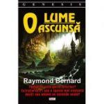 O lume ascunsa - Raymond Bernard