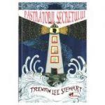 Pastratorii secretului - Trenton Lee Stewart