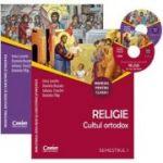 Religie Cultul ortodox - manual pentru clasa I, semestrul I si semestrul al II-lea (Contine editia digitala)