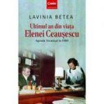 Ultimul an din viata Elenei Ceausescu