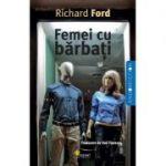 Femei cu barbati - Richard Ford