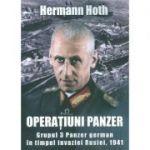 Operatiuni Panzer - Grupul 3 Panzer german in timpul invaziei Rusiei, 1941