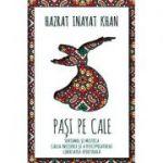 Pasi pe Cale - Hazrat Inayat Khan