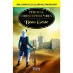 Beau Geste - Percival Christopher Wren