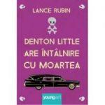 Denton Little are intalnire cu Moartea