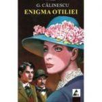 Enigma Otiliei - George Calinescu