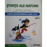 Științe ale naturii - caietul elevului pentru clasa a IV-a (Mirela Mihaescu)