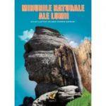 Minunile naturale ale lumii. Atlas ilustrat bilingv român-german