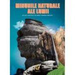 Minunile naturale ale lumii. Atlas ilustrat bilingv român-englez