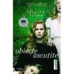 Obiecte Ascutite (Gillian Flynn)