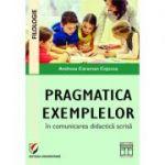 Pragmatica exemplelor in comunicarea didactica scrisa